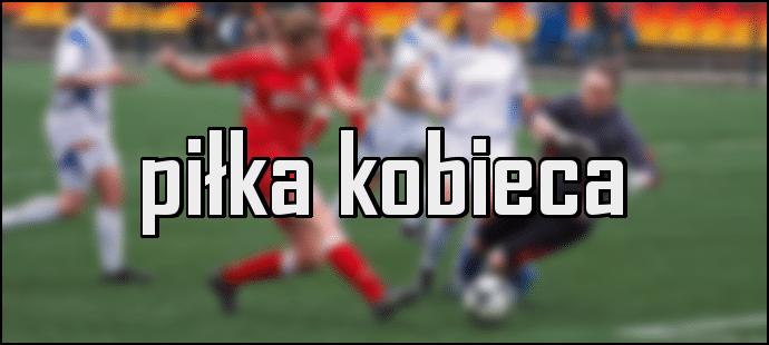 Czterdzieści dwa gole w pięciu meczach – podsumowanie 7. kolejki III ligi kobiet