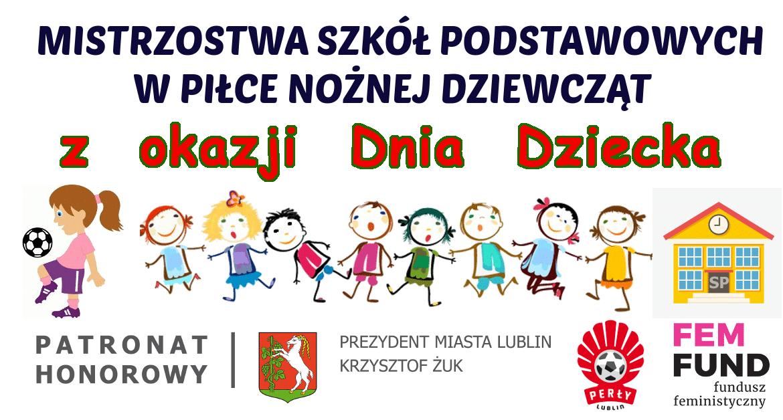 Za nami I Lubelskie Mistrzostwa Piłkarskie Szkół Podstawowych w piłce nożnej dziewcząt