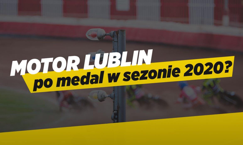 Jakie szanse Speed Car Motoru Lublin na medal?