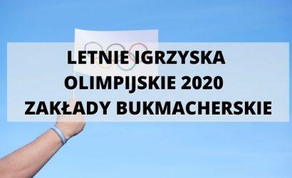 Letnie Igrzyska Olimpijskie 2020 – typy i kursy bukmacherskie