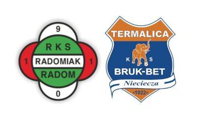 Radomiak - Bruk-Bet Termalica